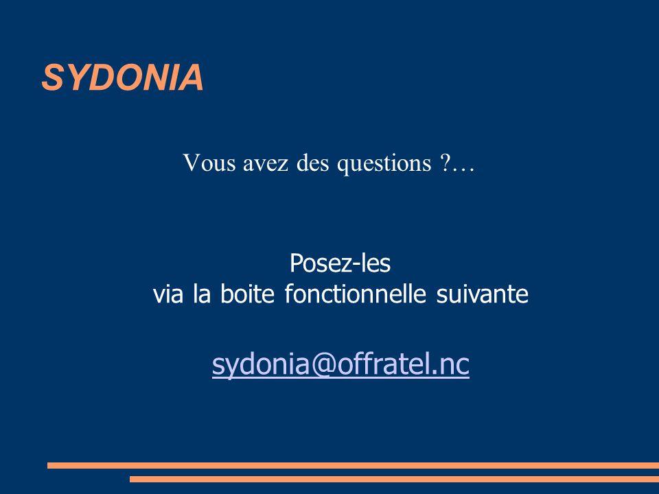 SYDONIA sydonia@offratel.nc Vous avez des questions … Posez-les