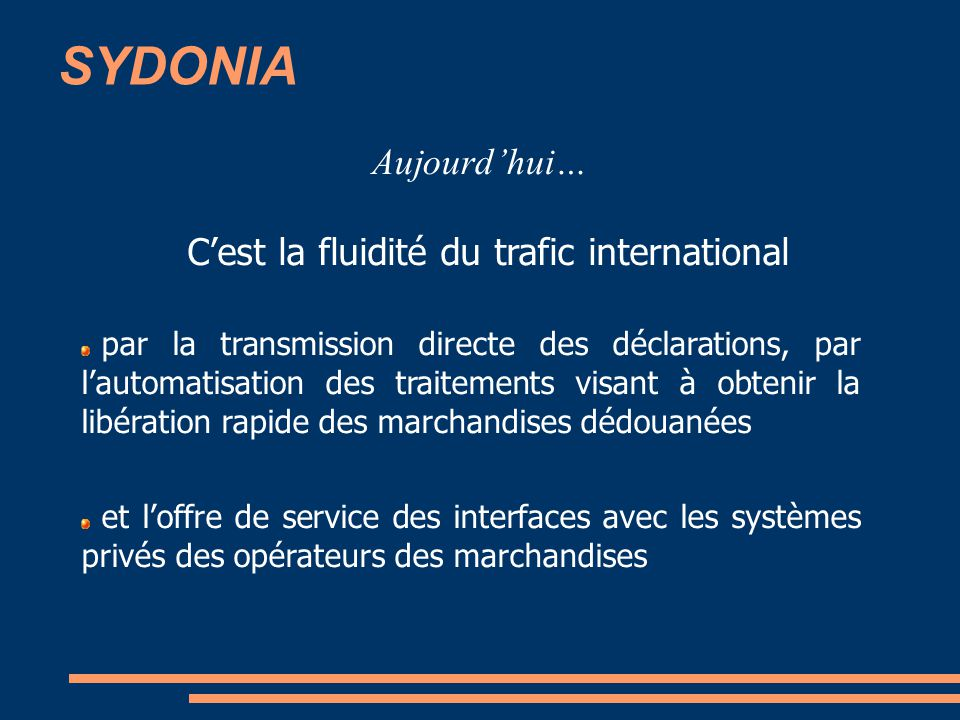 C'est la fluidité du trafic international