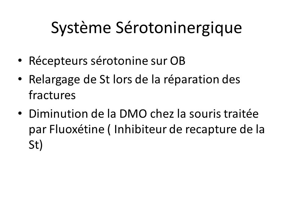 Système Sérotoninergique