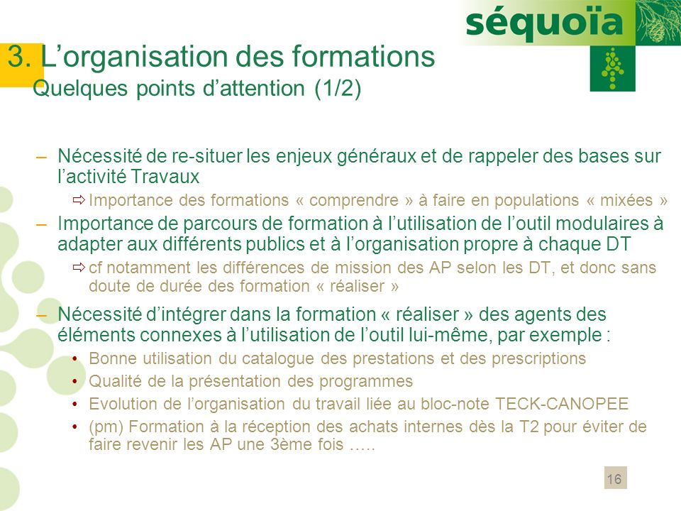 3. L'organisation des formations Quelques points d'attention (1/2)