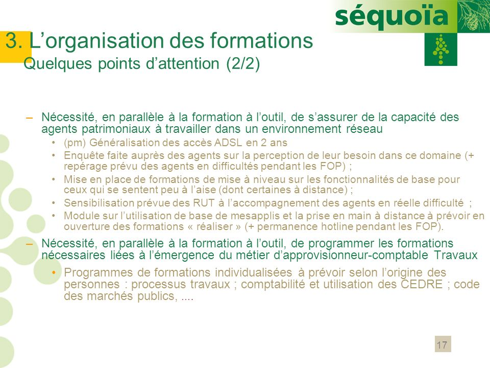 3. L'organisation des formations Quelques points d'attention (2/2)