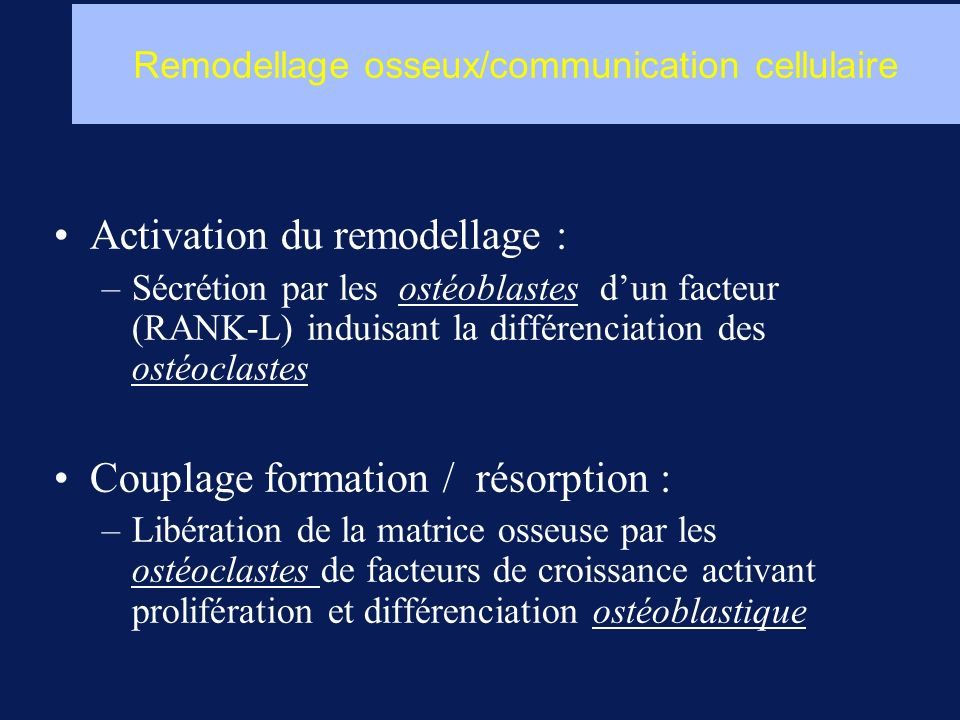 Remodellage osseux/communication cellulaire
