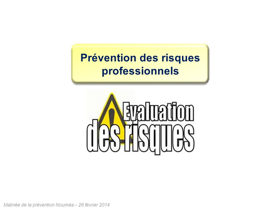 Prévention des risques professionnels