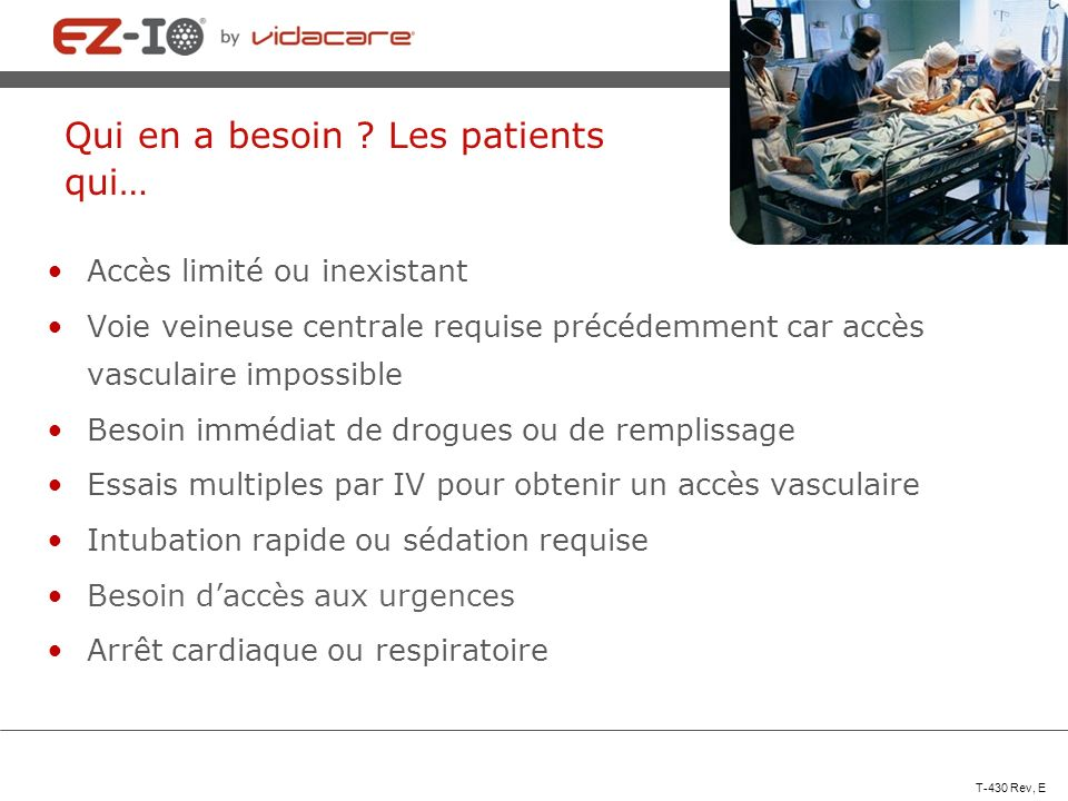 Qui en a besoin Les patients qui…