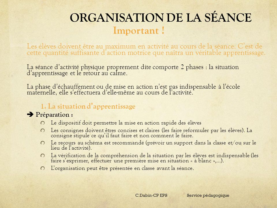 ORGANISATION DE LA SÉANCE
