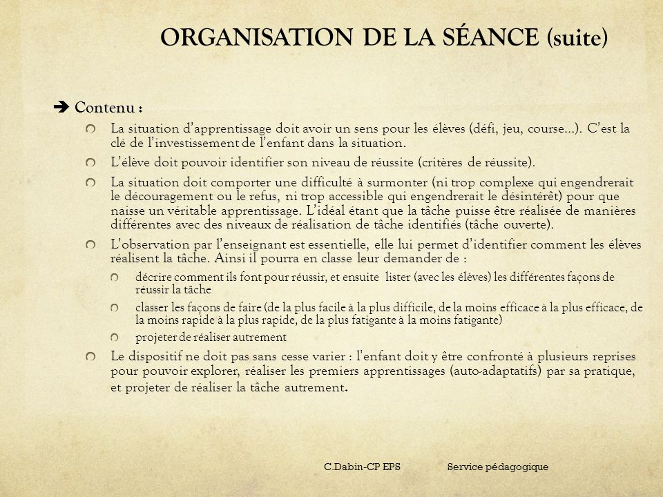 ORGANISATION DE LA SÉANCE (suite)