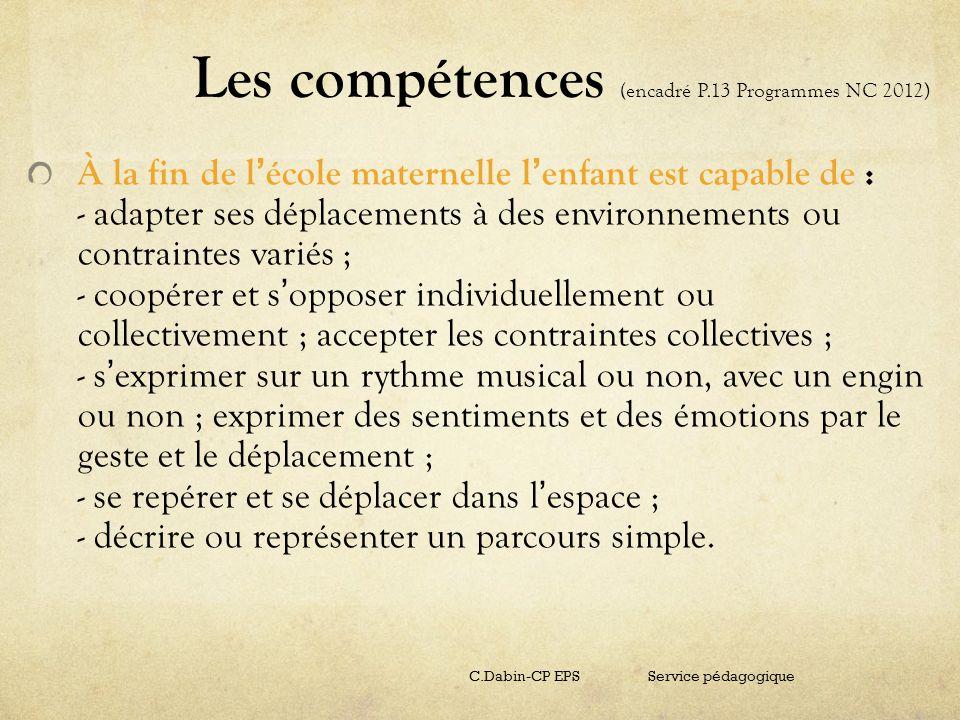 Les compétences (encadré P.13 Programmes NC 2012)