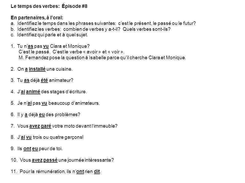 Le temps des verbes: Épisode #8 En partenaires, à l'oral: a