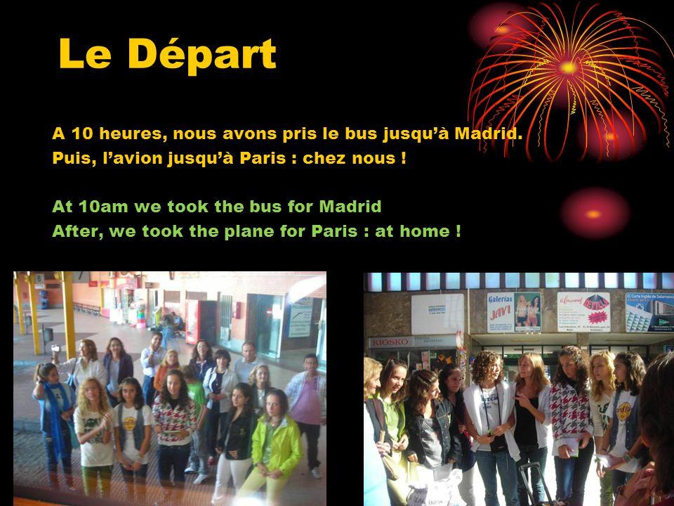 Le Départ A 10 heures, nous avons pris le bus jusqu'à Madrid.