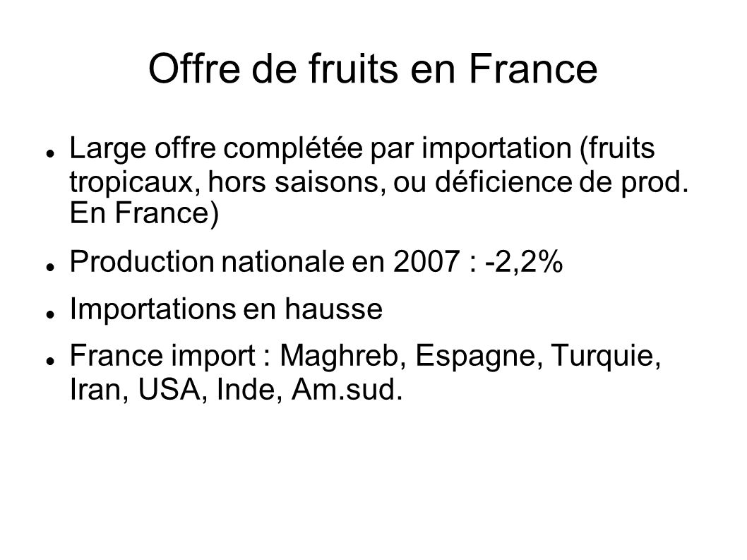 Offre de fruits en France