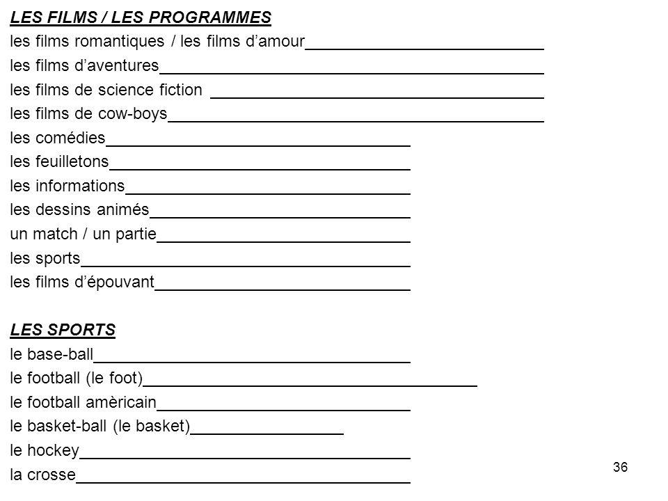 LES FILMS / LES PROGRAMMES
