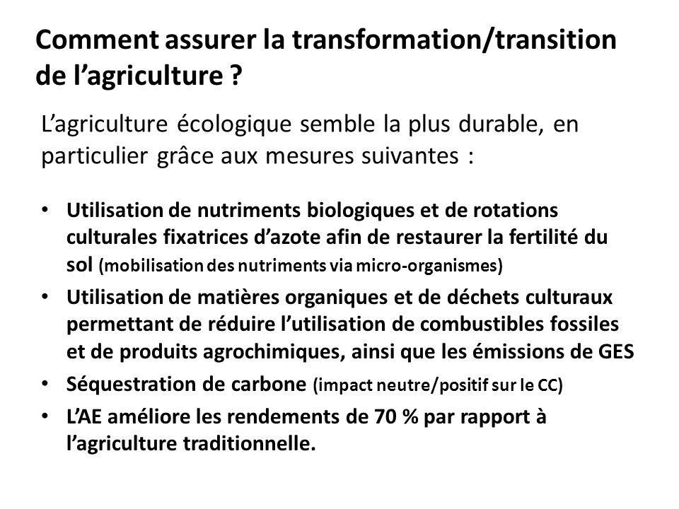 Comment assurer la transformation/transition de l'agriculture