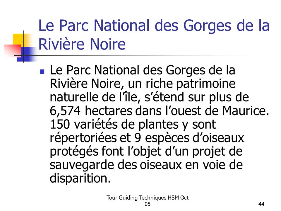 Le Parc National des Gorges de la Rivière Noire