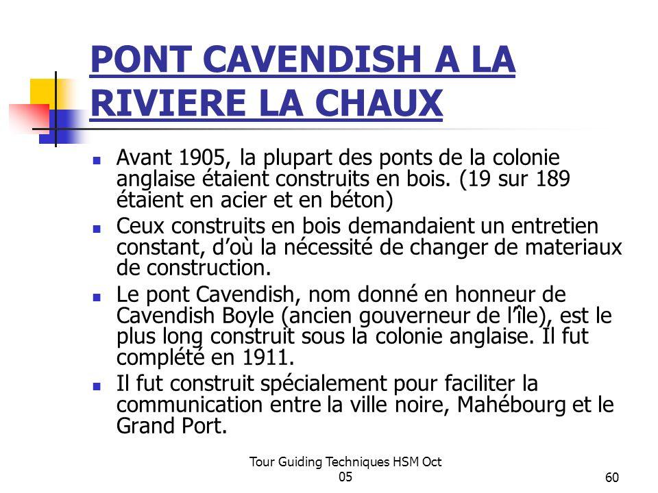 PONT CAVENDISH A LA RIVIERE LA CHAUX