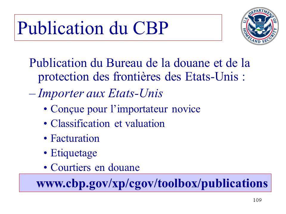 Publication du CBP Publication du Bureau de la douane et de la protection des frontières des Etats-Unis :