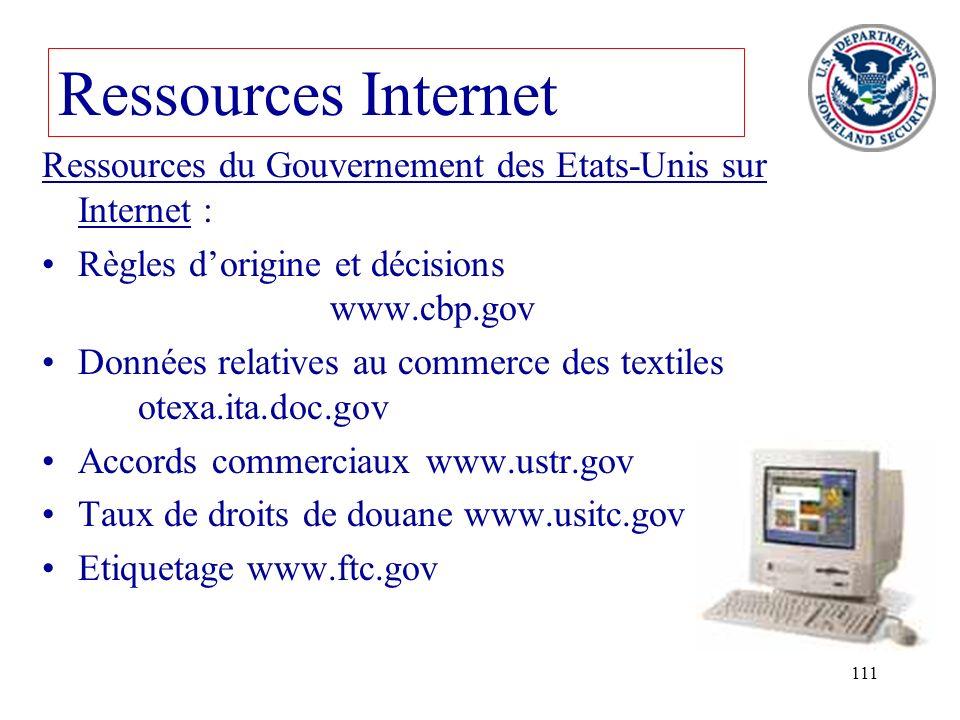 Ressources InternetRessources du Gouvernement des Etats-Unis sur Internet : Règles d'origine et décisions www.cbp.gov.