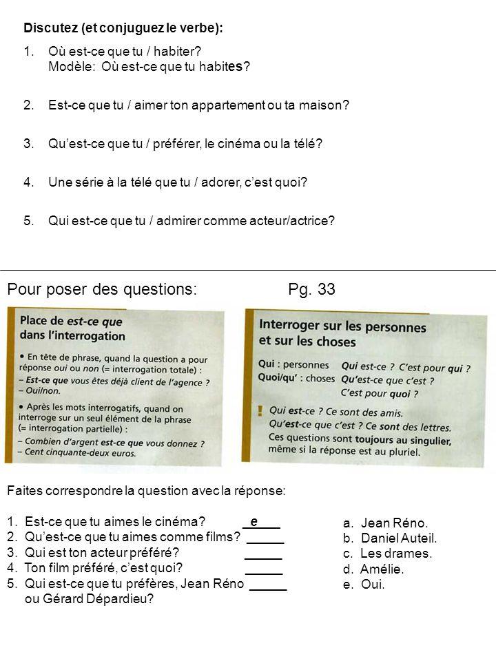 Pour poser des questions: Pg. 33