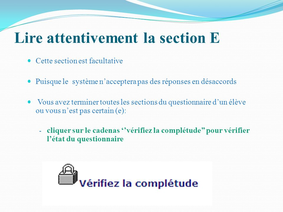 Lire attentivement la section E