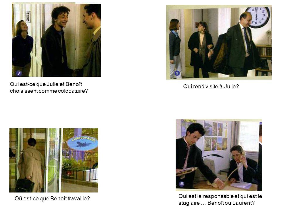 Qui est-ce que Julie et Benoît choisissent comme colocataire