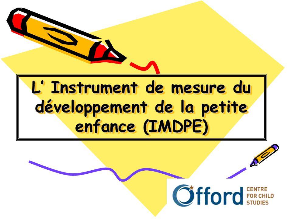 L' Instrument de mesure du développement de la petite enfance (IMDPE)