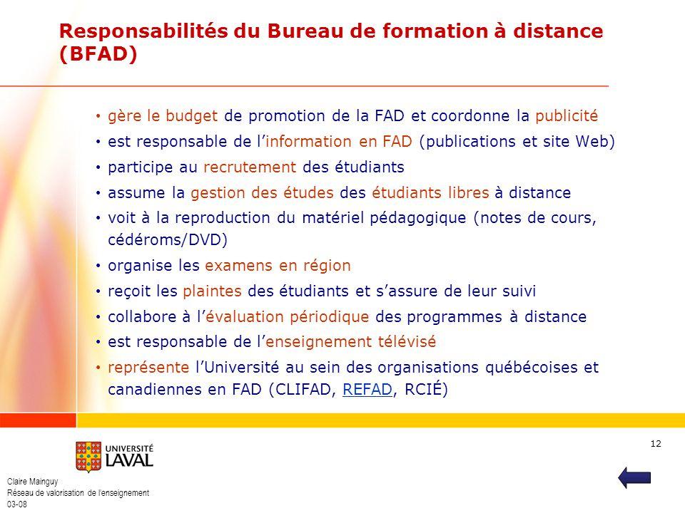 Responsabilités du Bureau de formation à distance (BFAD)