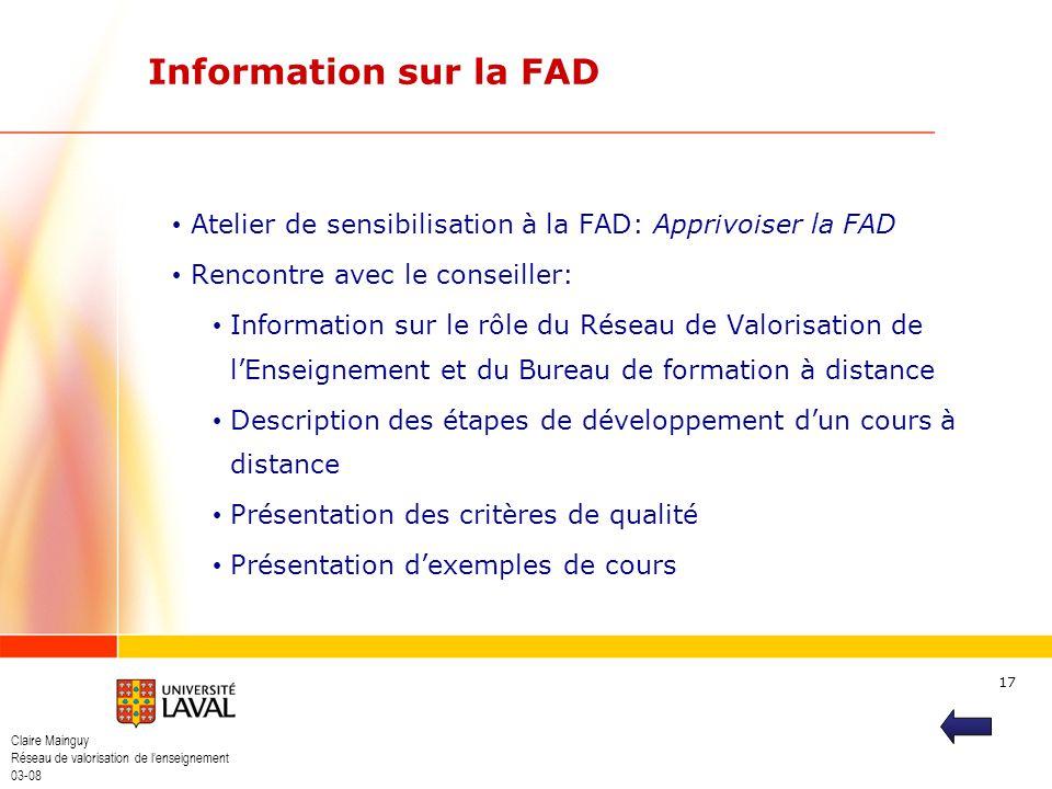 Information sur la FAD Atelier de sensibilisation à la FAD: Apprivoiser la FAD. Rencontre avec le conseiller:
