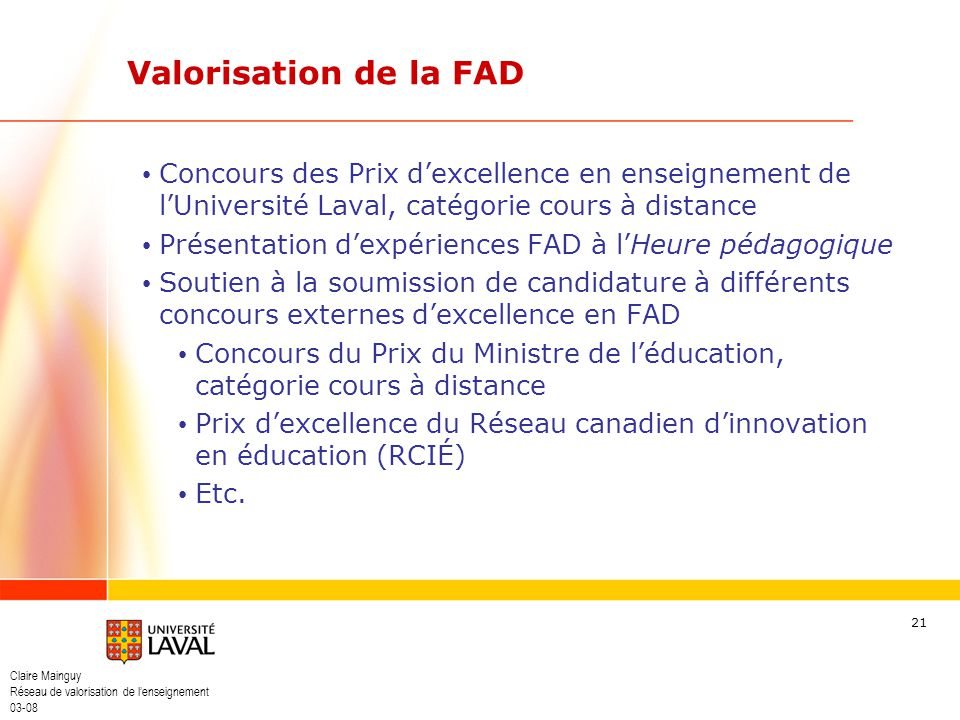 Valorisation de la FAD Concours des Prix d'excellence en enseignement de l'Université Laval, catégorie cours à distance.