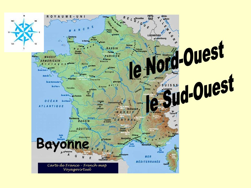 le Nord-Ouest le Sud-Ouest Bayonne