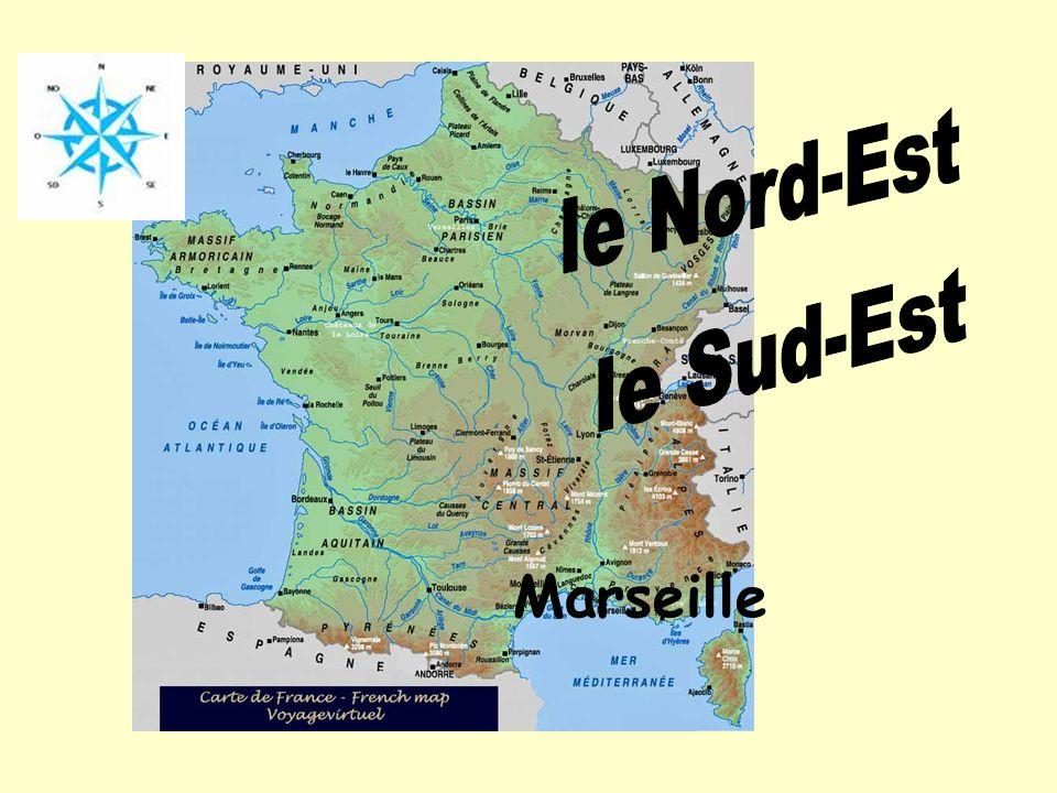 le Nord-Est le Sud-Est Marseille