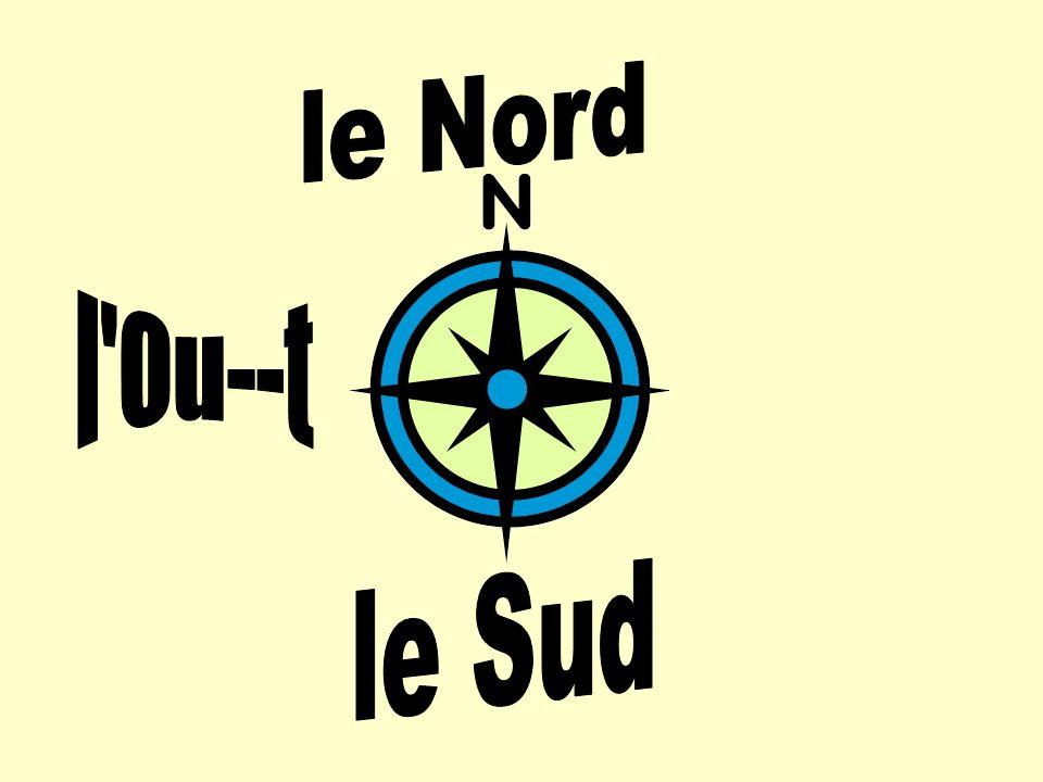 le Nord l Ou--t le Sud