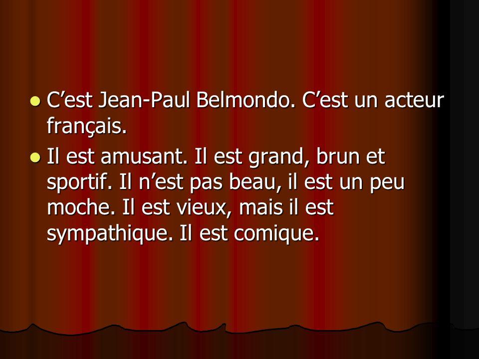 C'est Jean-Paul Belmondo. C'est un acteur français.
