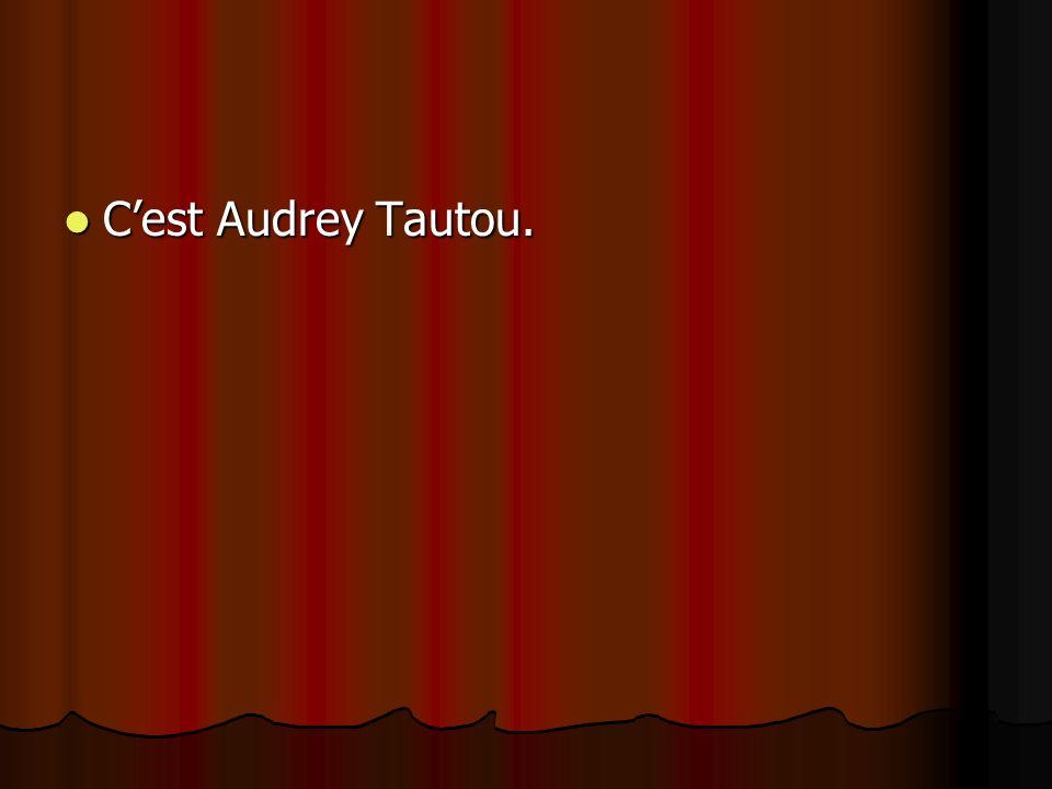 C'est Audrey Tautou.