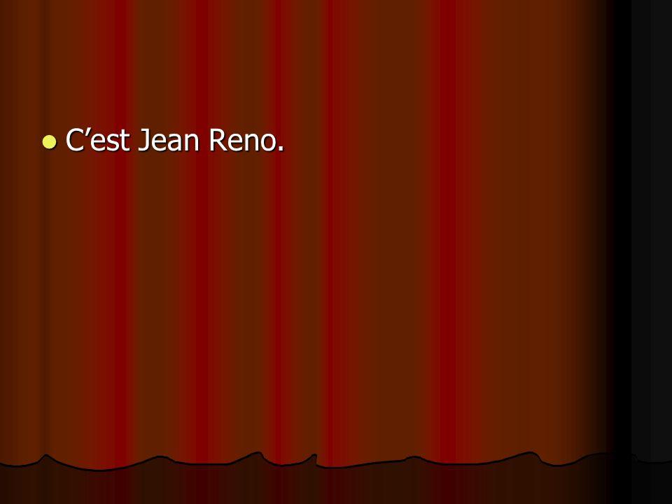 C'est Jean Reno.