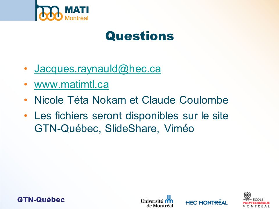 Questions Jacques.raynauld@hec.ca www.matimtl.ca