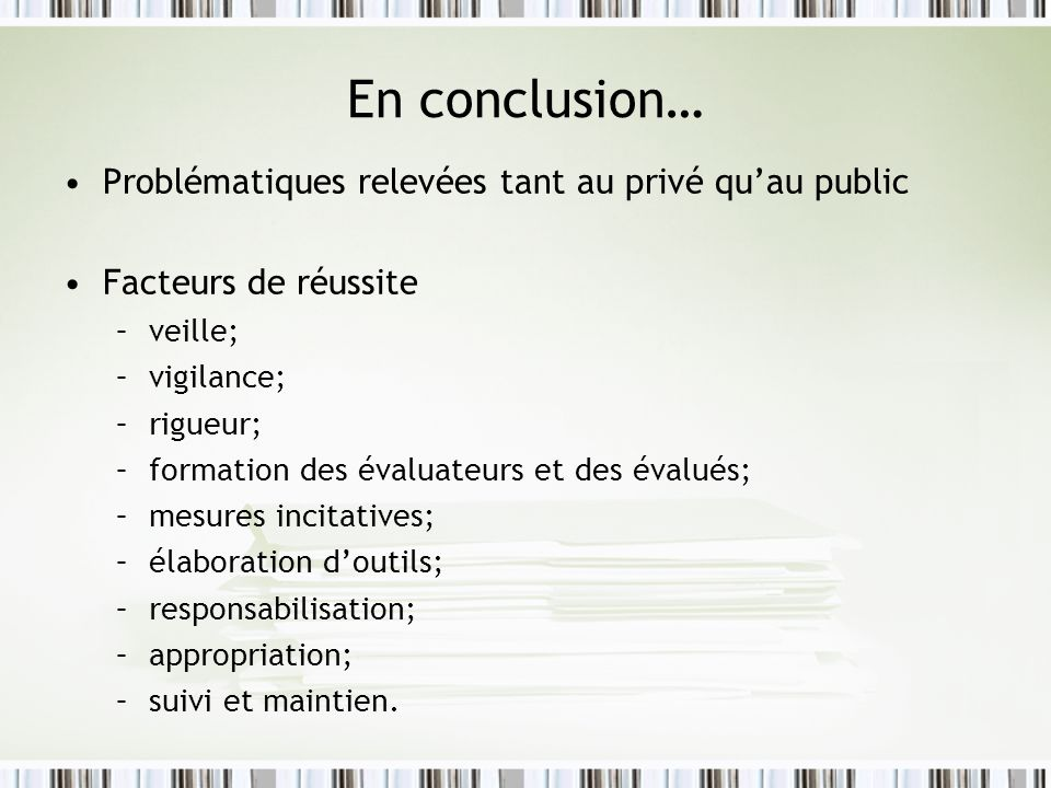 En conclusion… Problématiques relevées tant au privé qu'au public