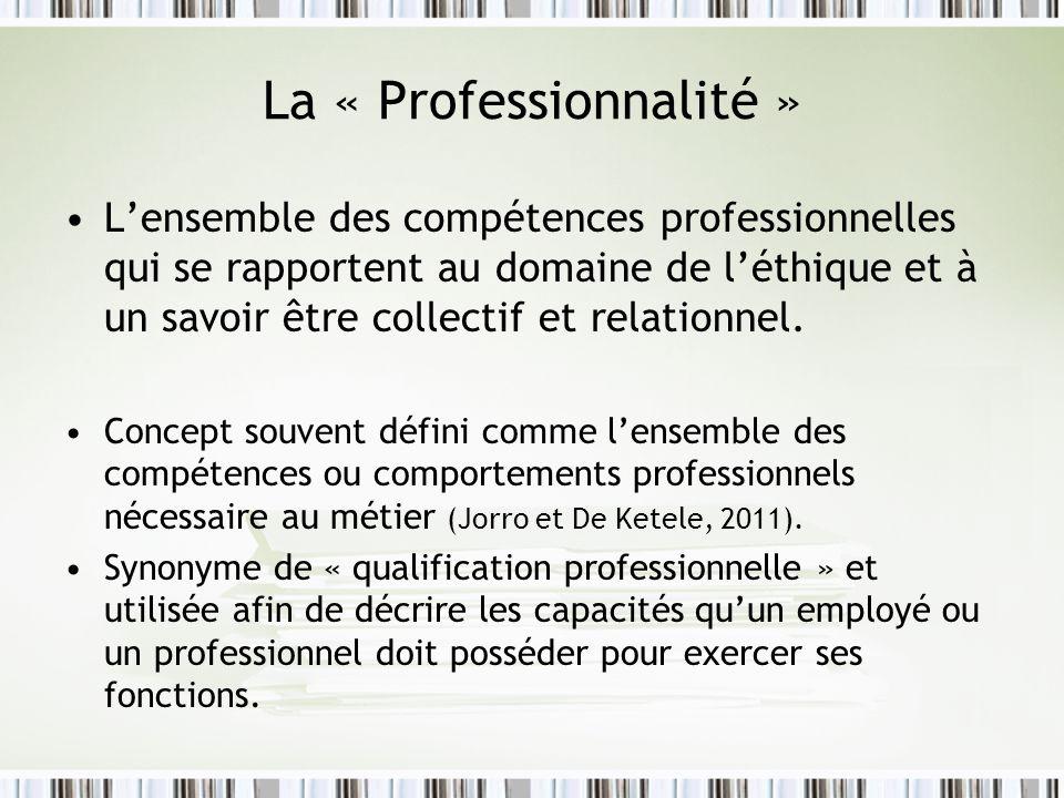 La « Professionnalité »