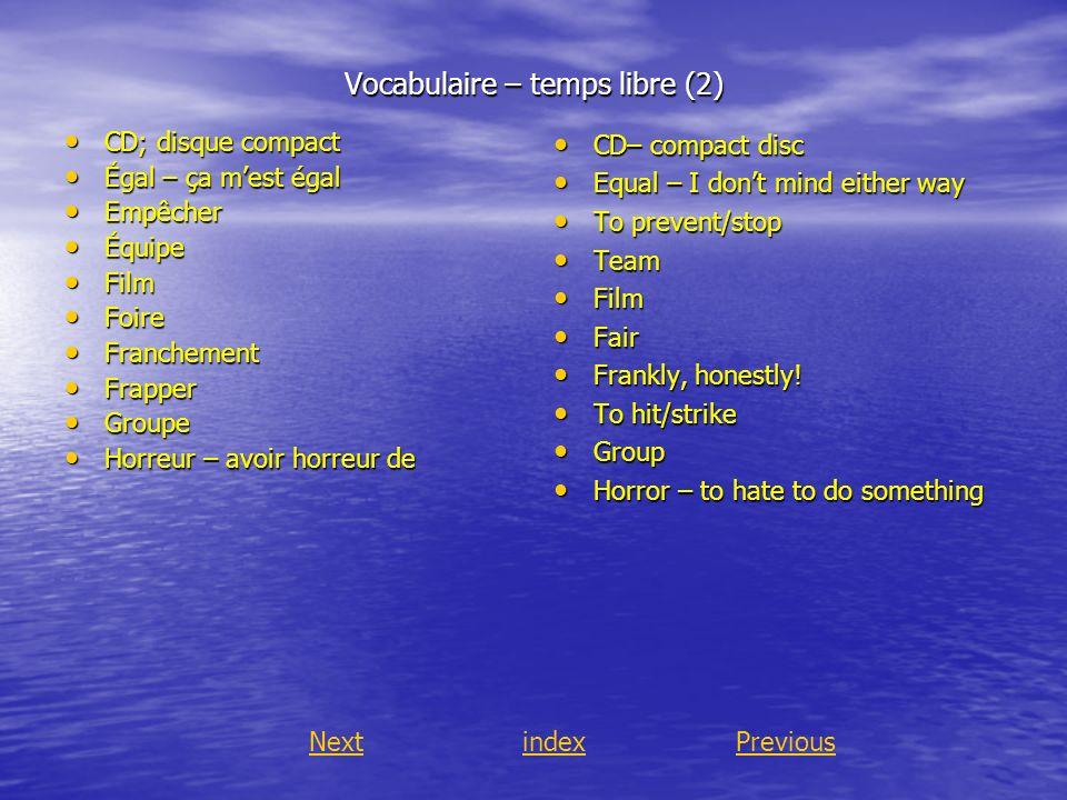 Vocabulaire – temps libre (2)