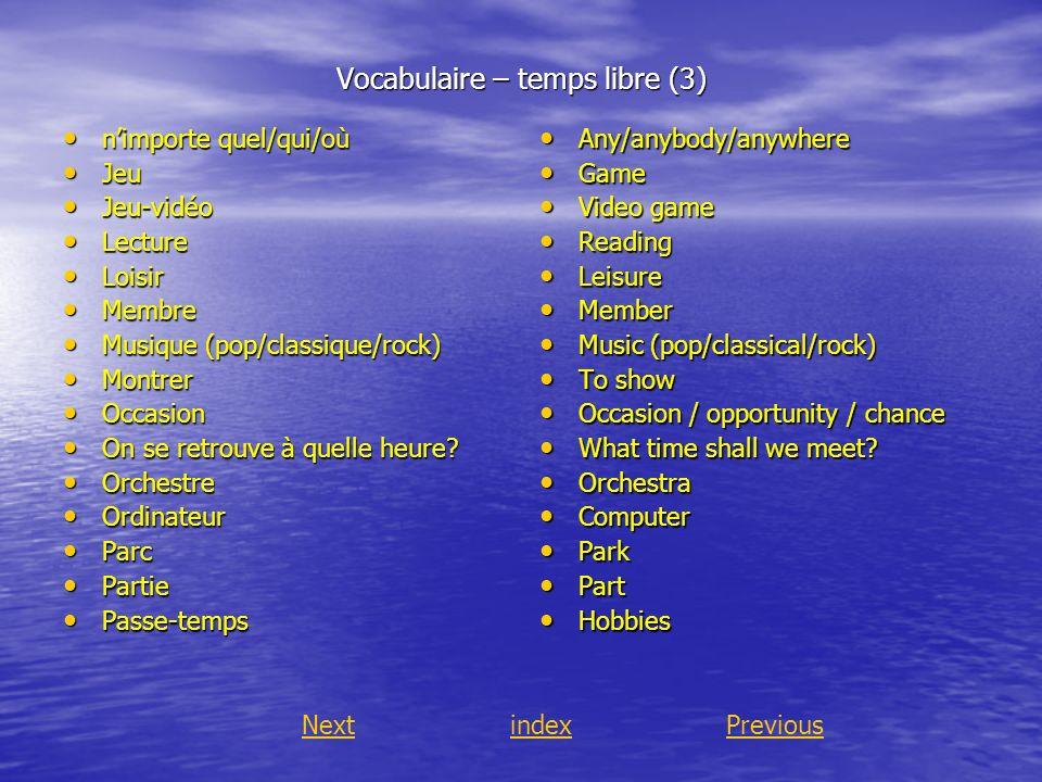 Vocabulaire – temps libre (3)