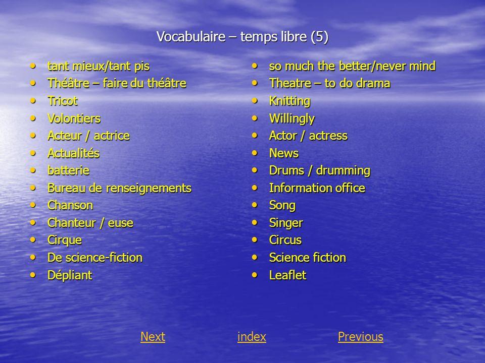 Vocabulaire – temps libre (5)