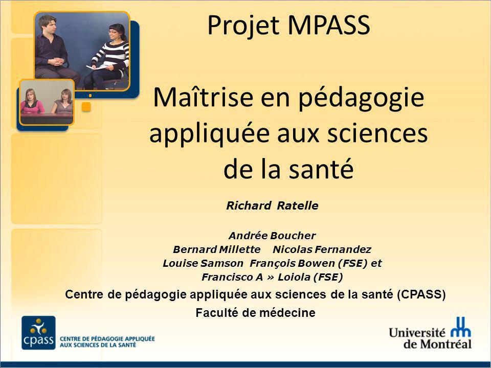 Projet MPASS Maîtrise en pédagogie appliquée aux sciences de la santé