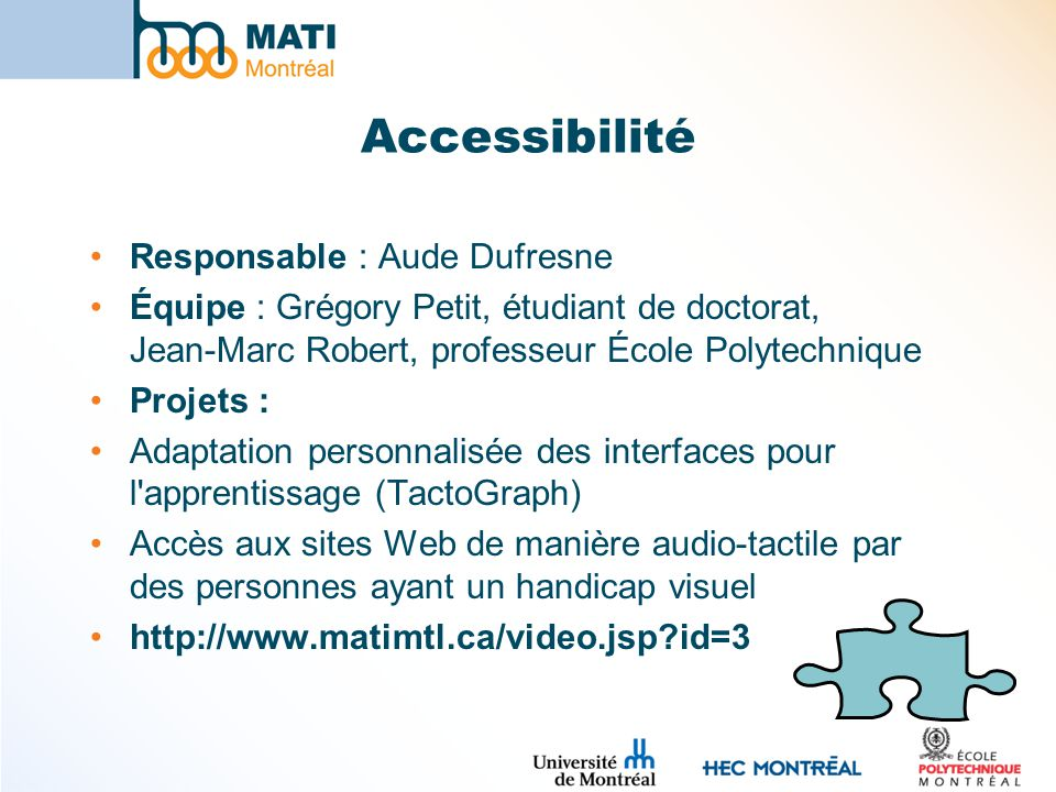 Accessibilité Responsable : Aude Dufresne