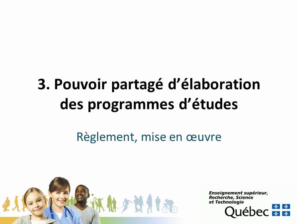 3. Pouvoir partagé d'élaboration des programmes d'études