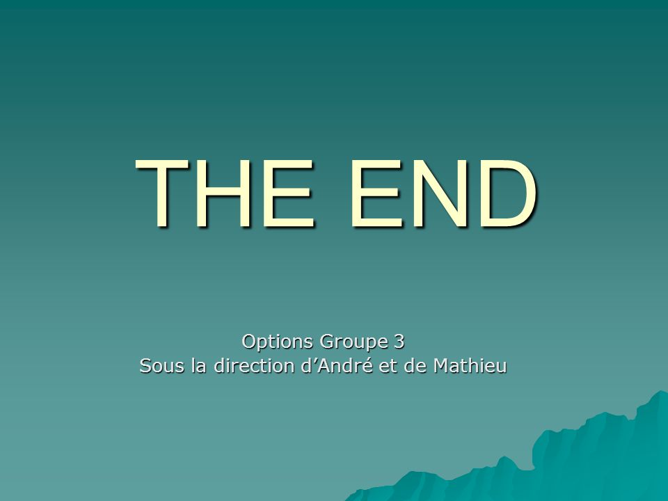 Options Groupe 3 Sous la direction d'André et de Mathieu