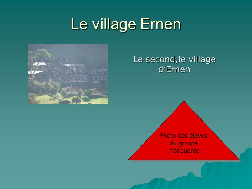 Le village Ernen Le second,le village d'Ernen