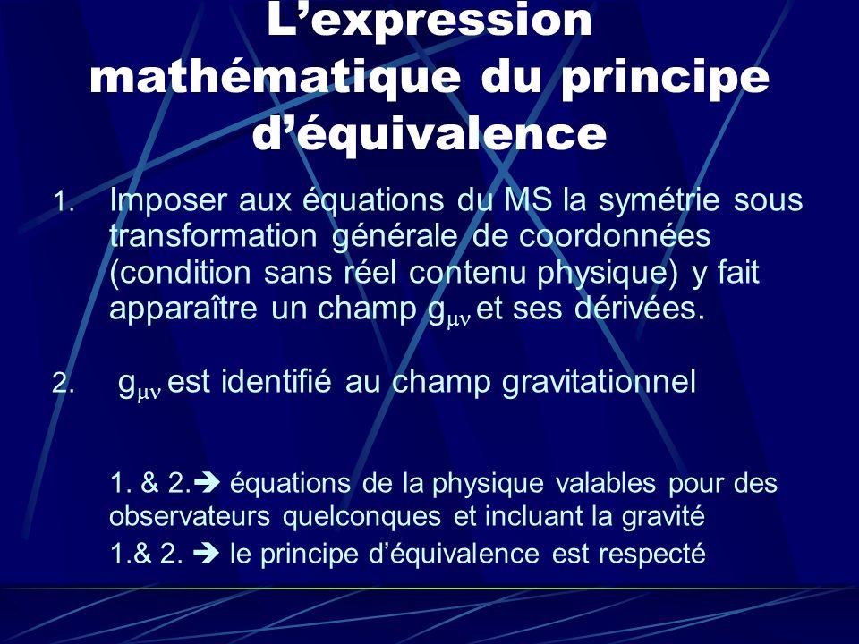L'expression mathématique du principe d'équivalence