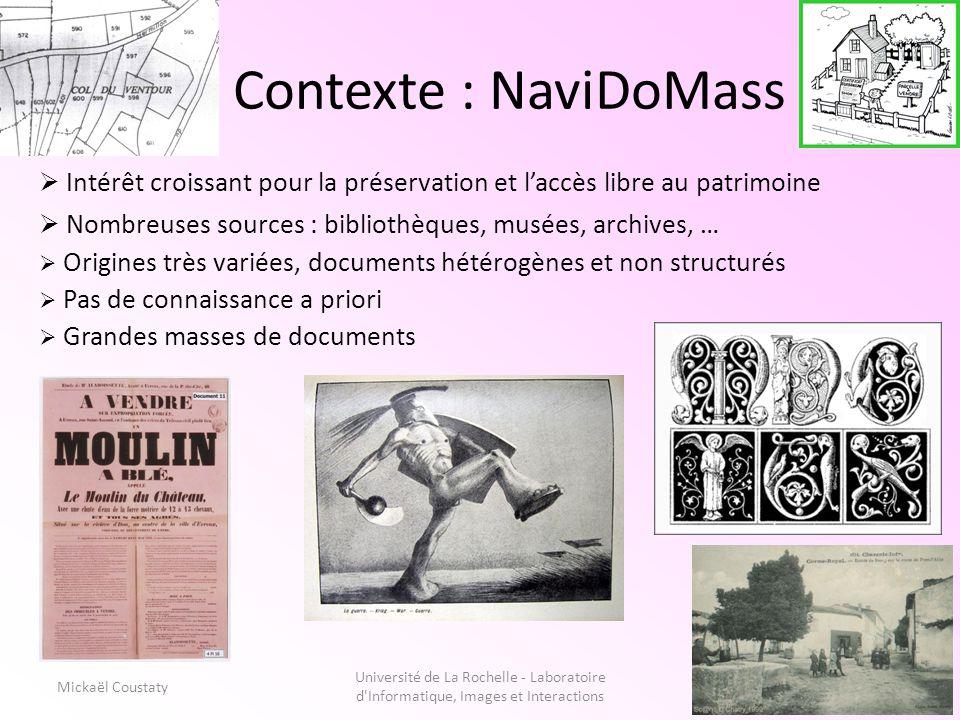 Contexte : NaviDoMass Intérêt croissant pour la préservation et l'accès libre au patrimoine. Nombreuses sources : bibliothèques, musées, archives, …