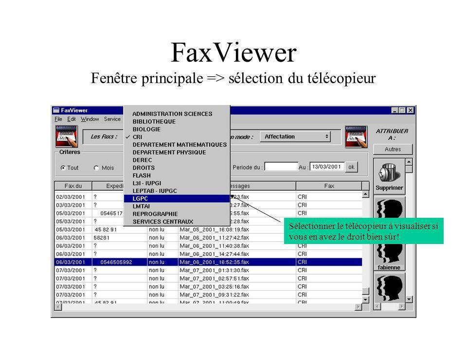 FaxViewer Fenêtre principale => sélection du télécopieur