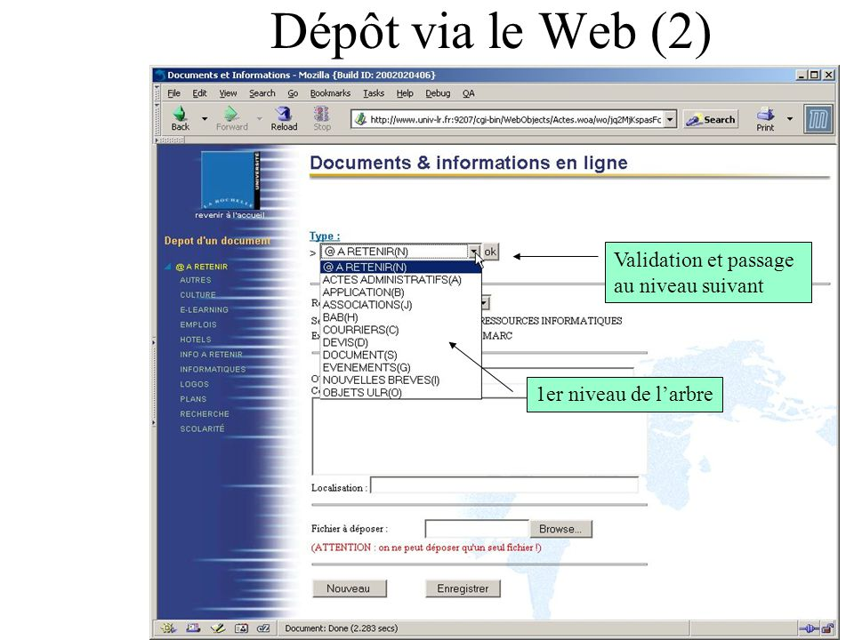 Dépôt via le Web (2) Validation et passage au niveau suivant