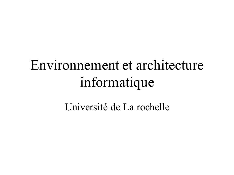Environnement et architecture informatique