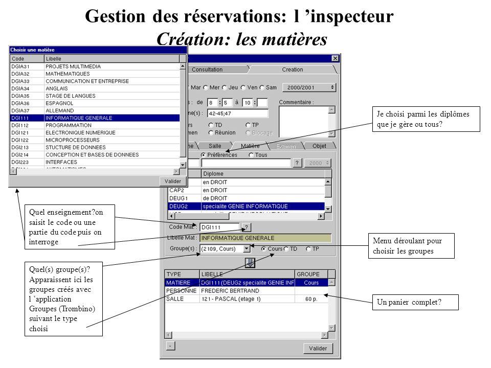 Gestion des réservations: l 'inspecteur Création: les matières
